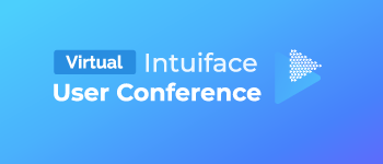 Intuiface User Conference - Fall 2020