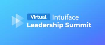 Intuiface Leadership Summit 2021