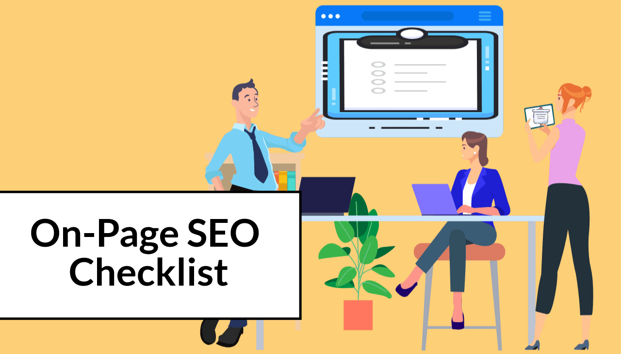 On-Page SEO Checklist For 2021: A Quick Guide