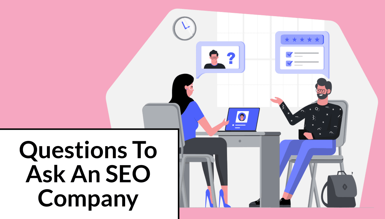 10 Questions to Ask an SEO Company, Consultant or FreelancerBeforeHiringThem