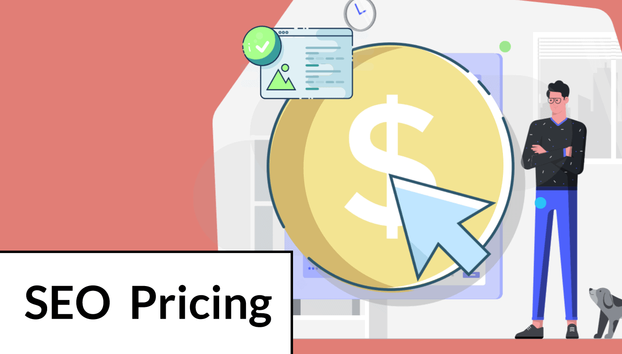 SEO Pricing(2021): How Much To Pay For SEO