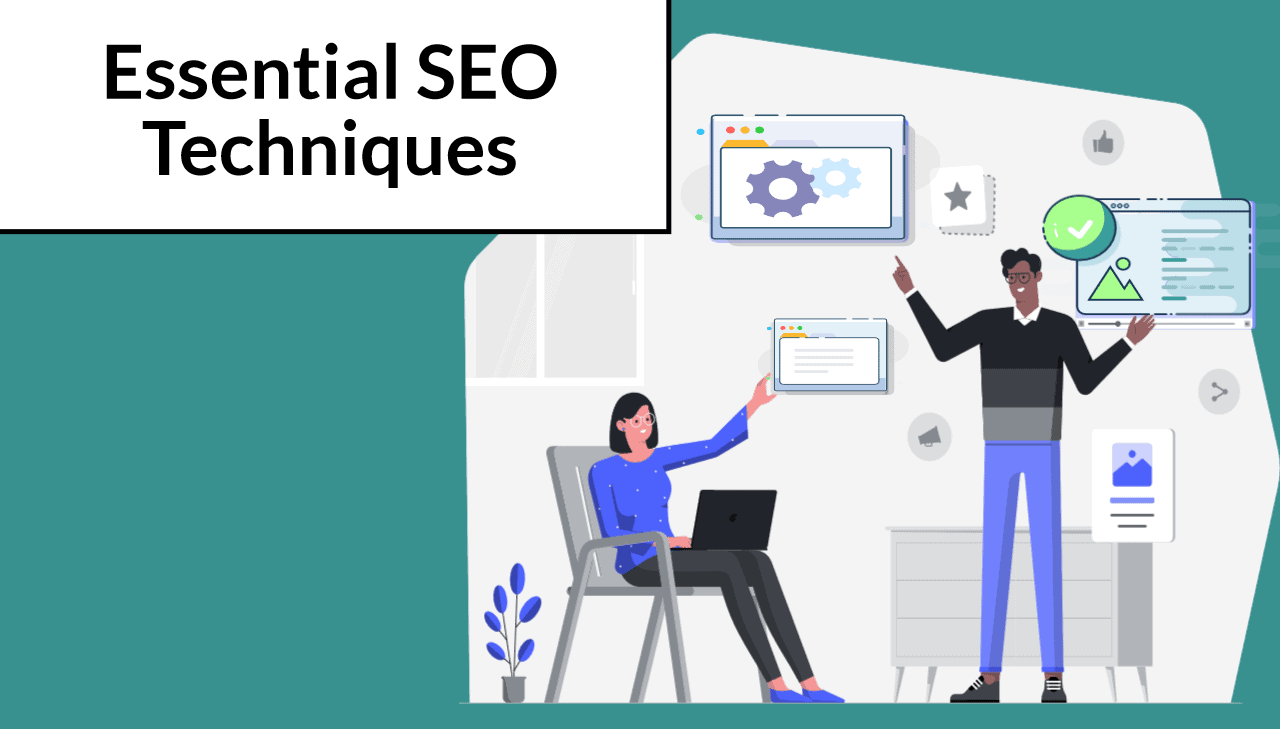 12 Essential SEO Techniques To Boost Organic Traffic And Improve Rankings