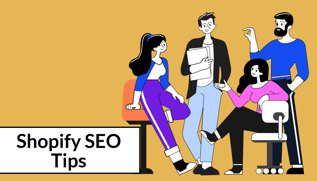 Shopify SEO Tips (2021): Improve Your Store's SEO