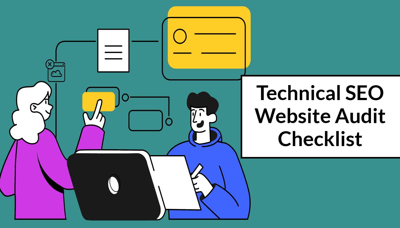Technical SEO Website Audit Checklist (2021)