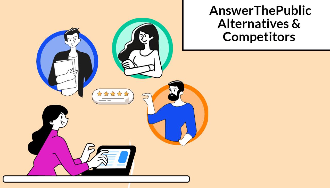 10 AnswerThePublic Alternatives (Free & Paid) Compared