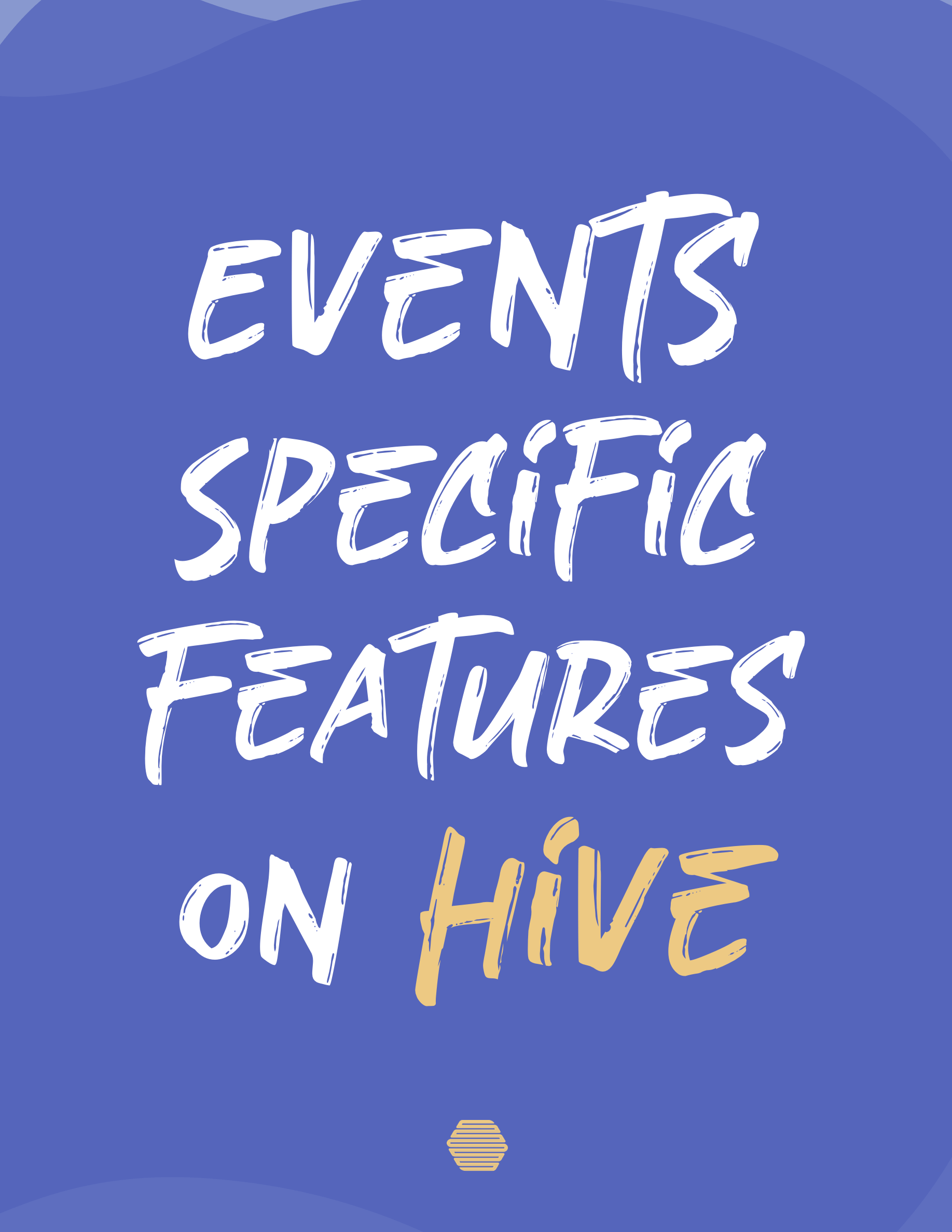 Hive's events specific email marketing features