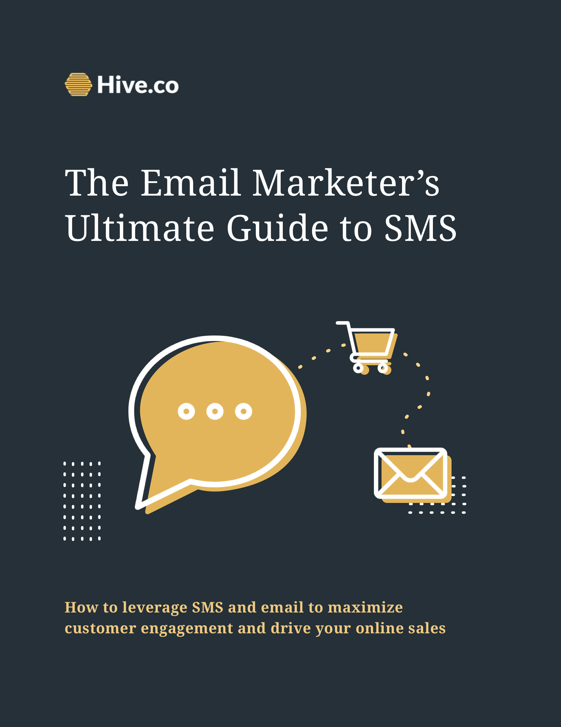 Hive's ultimate guide to SMS