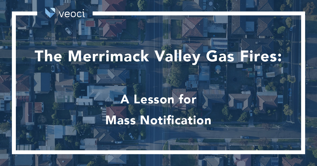 The Merrimack Valley Natural Gas Fires: A Lesson for Mass Notification