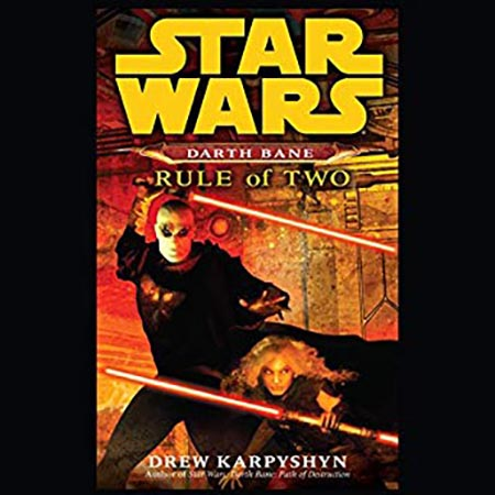 Darth Bane: Rule of Two