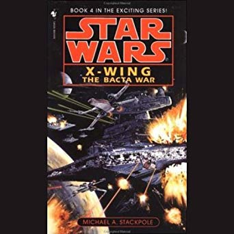 X-Wing: The Bacta War