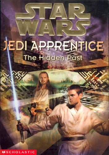 Jedi Apprentice 3: The Hidden Past