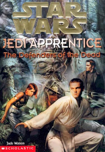 Jedi Apprentice 05: The Defenders of the Dead