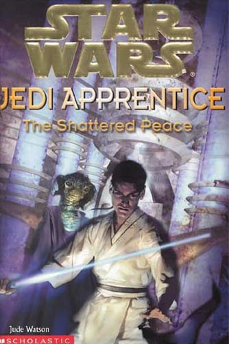 Jedi Apprentice 10: The Shattered Peace