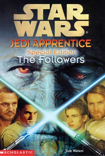 Jedi Apprentice Special Edition #2: The Followers