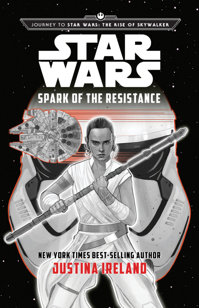 Journey to Star Wars: The Rise of Skywalker: Spark of the Resistance by Justina Ireland cover