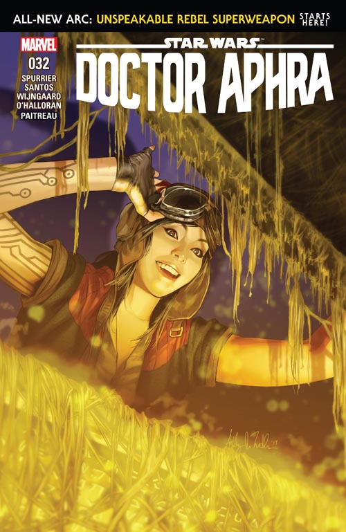 Doctor Aphra 32: Unspeakable Rebel Superweapon, Part I