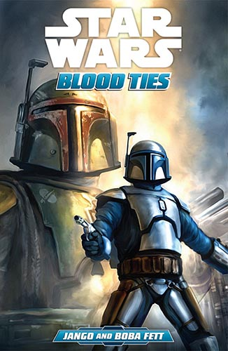 Blood Ties Volume 1: Jango & Boba Fett