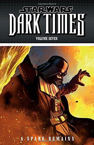 Dark Times Volume 6: Fire Carrier
