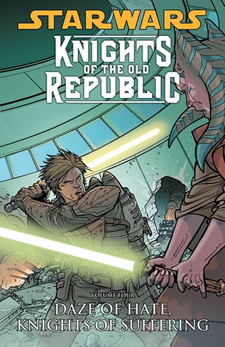 Knights of the Old Republic Volume 4: Daze Of Hate, Knights Of Suffering