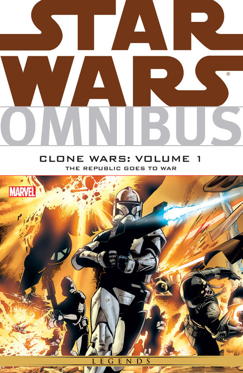Omnibus: Clone Wars Volume 1: The Republic Goes to War