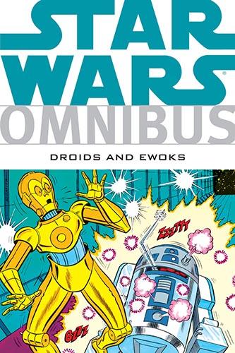 Omnibus: Droids and Ewoks
