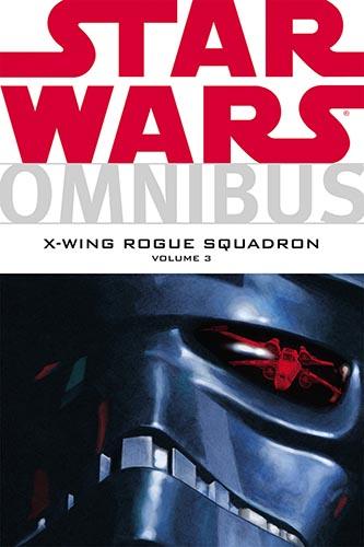 Omnibus: X-Wing Rogue Squadron Volume 3