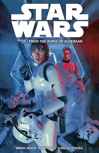 Star Wars (Dark Horse): Trade Paperback Volume 2: From the Ruins of Alderaan