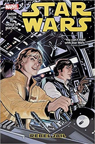 Star Wars (2015): Trade Paperback Volume 3: Rebel Jail