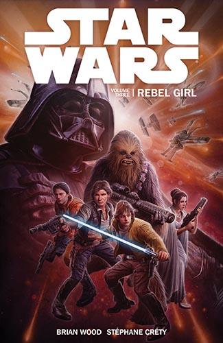 Star Wars (Dark Horse): Trade Paperback Volume 3: Rebel Girl