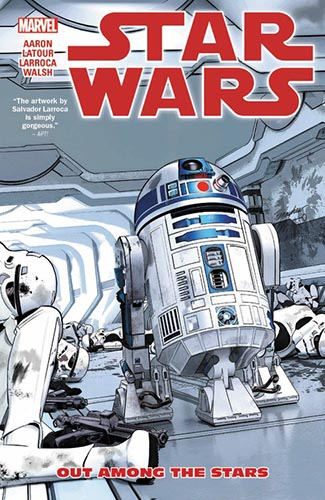 Star Wars (2015): Trade Paperback Volume 6: Out Among The Stars