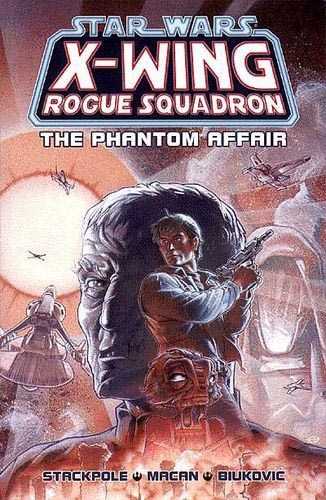 X-Wing Rogue Squadron: The Phantom Affair