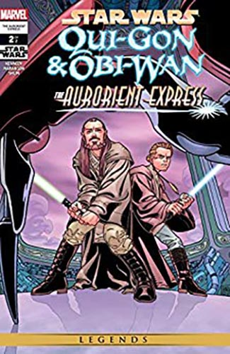Qui-Gon & Obi-Wan: The Aurorient Express #2