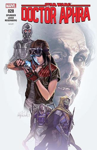 Doctor Aphra 28: Worst Among Equals Part III