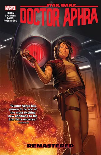 Doctor Aphra (2016): Trade Paperback Volume 3: Remastered