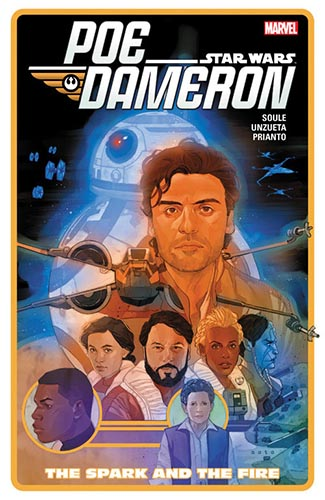 Poe Dameron: Trade Paperback Volume 5: The Spark And The Fire
