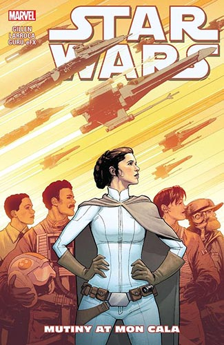 Star Wars (2015): Trade Paperback Volume 8: Mutiny At Mon Cala