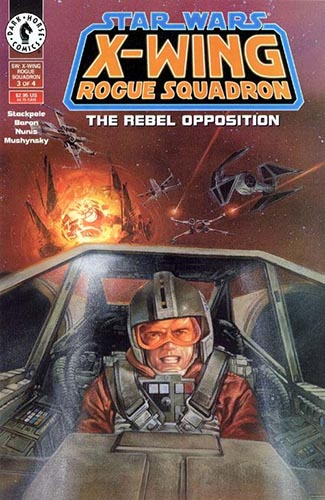 X-Wing: Rogue Squadron: The Rebel Opposition #3