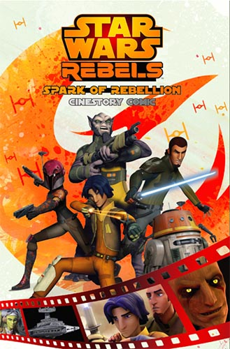 Rebels: Spark Of Rebellion (cinestory comic)