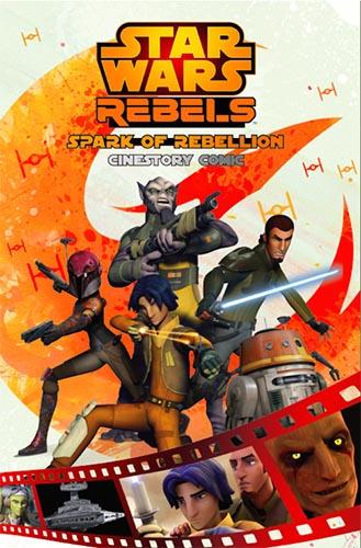Rebels: Spark Of Rebellion (cinestory comic)