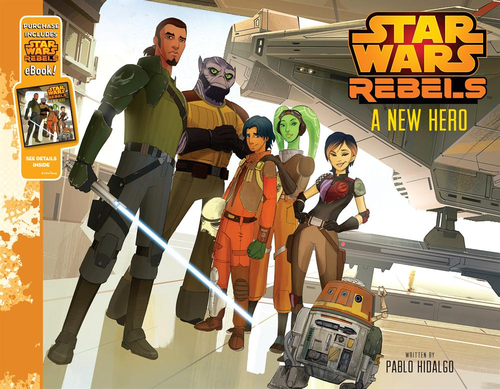 Rebels: A New Hero