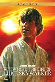 A New Hope: The Life of Luke Skywalker