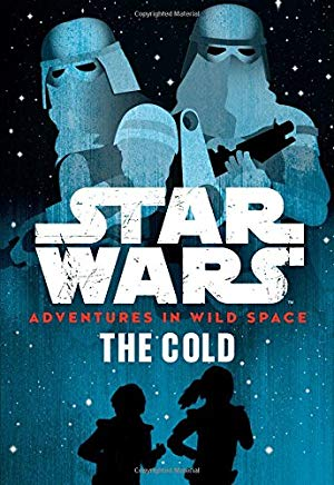 Adventures in Wild Space: The Cold (Book 5)