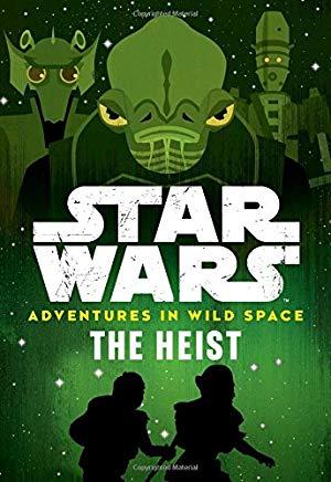 Adventures in Wild Space: The Heist (Book 3)