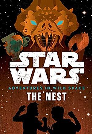 Adventures in Wild Space: The Nest (Book 2)
