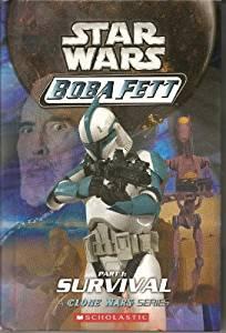 Boba Fett: Part 1: Survival