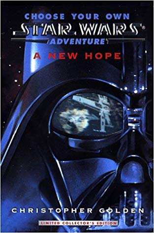 Choose Your Own Star Wars Adventure: A New Hope