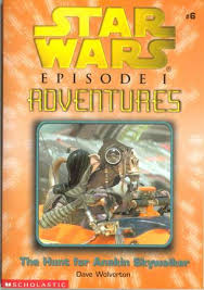 Episode I - Adventures #6: The Hunt for Anakin Skywalker