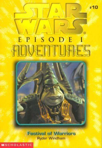 Episode I - Adventures #10: Festival of Warriors