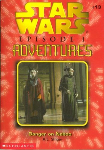 Episode I - Adventures Game #13: Danger on Naboo