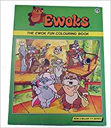 Ewoks: The Ewok Fun Colouring Book